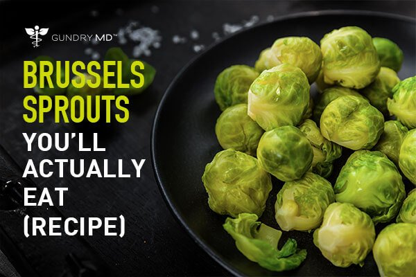 Brussels Sprouts You'll Actually Eat (Recipe)