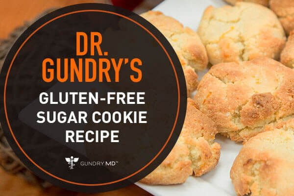 Dr. Gundry's Delicious (Gluten-Free) Sugar Cookie Recipe